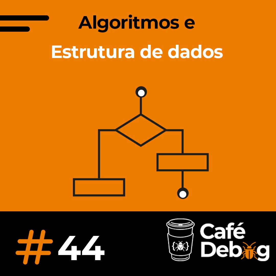 #44 Casos de sucesso com o poder dos algoritmos