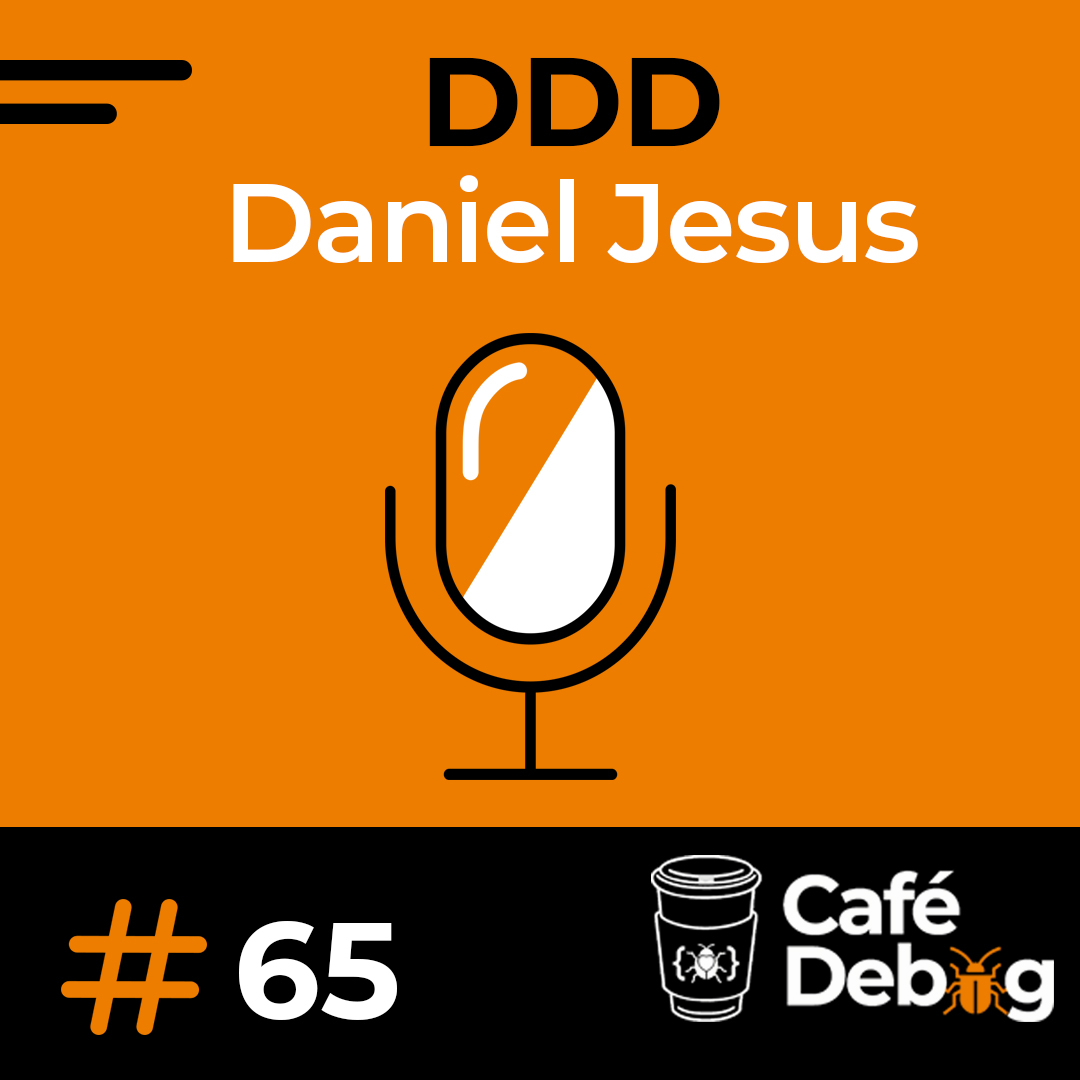 #65 DDD e outras curiosidades com Daniel Jesus