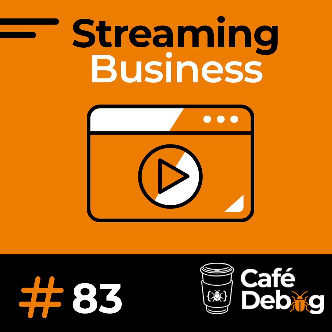 #83  Streaming e o modelo de distribuição de conteúdos Over The Top