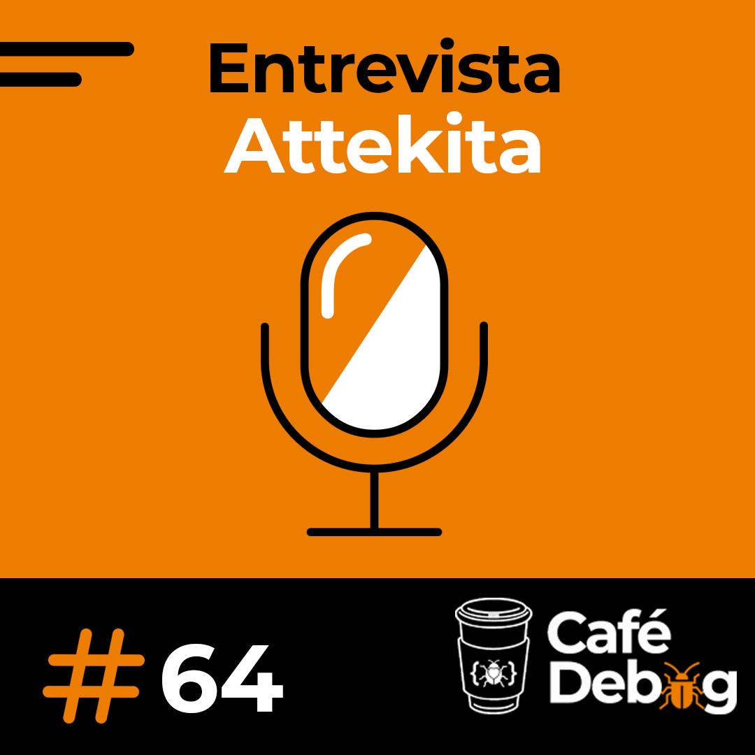 #64 Desenvolvimento games, freelancer e mobile IOS com Attekita